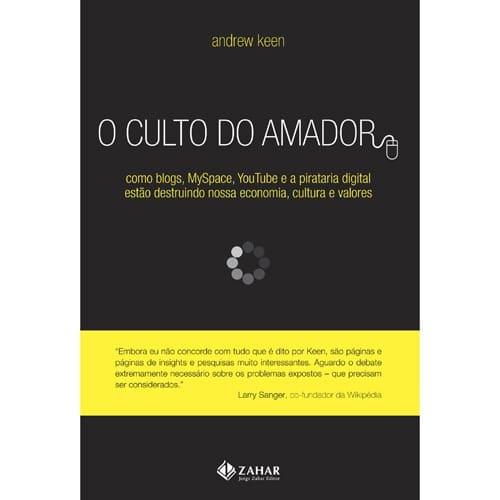 O culto do amador - imagem: submarino.com.br